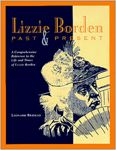 Lizzie Borden Past & Present - Rebello