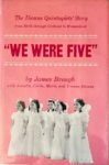 We Were Five by James Brough with Annette, Cécile, Marie, and Yvonne Dionne